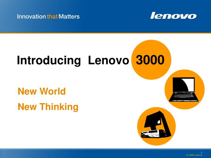 Introducing lenovo 3000