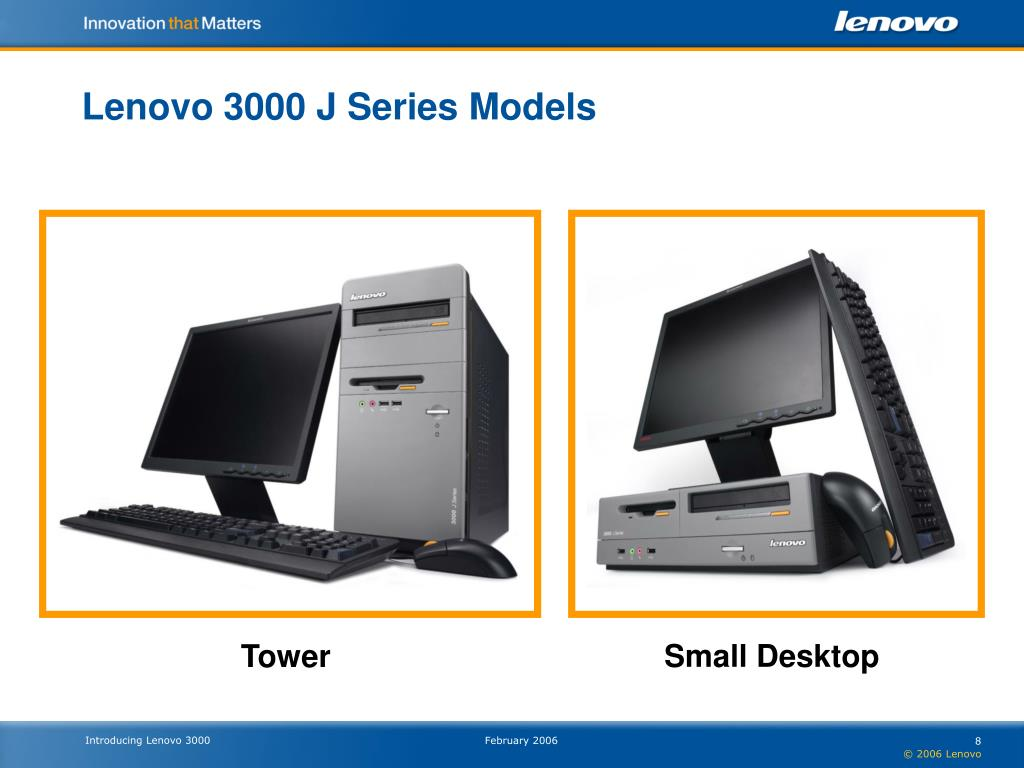 Lenovo 3000 J Series Models
