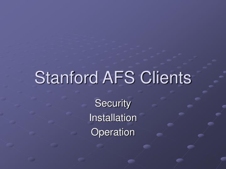 Stanford afs clients