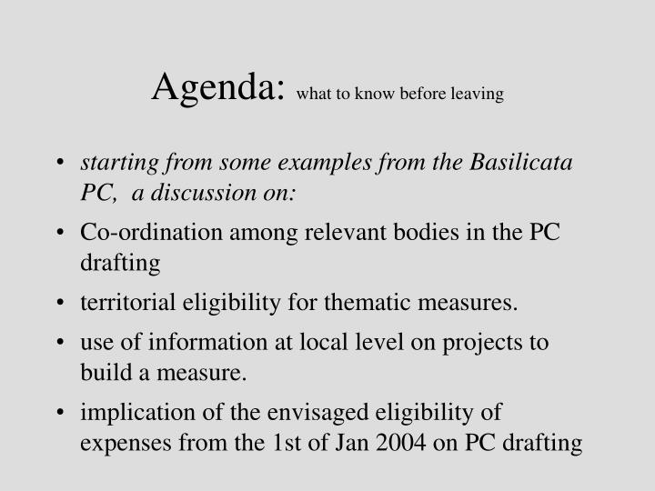 Agenda what to know before leaving