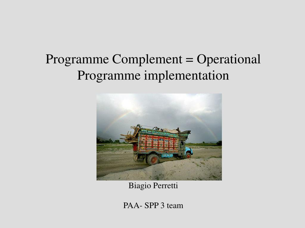 Programme Complement = Operational Programme implementation