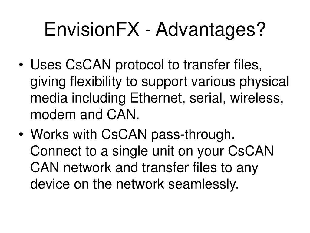 EnvisionFX - Advantages?