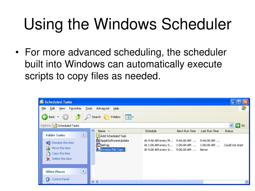 Using the Windows Scheduler