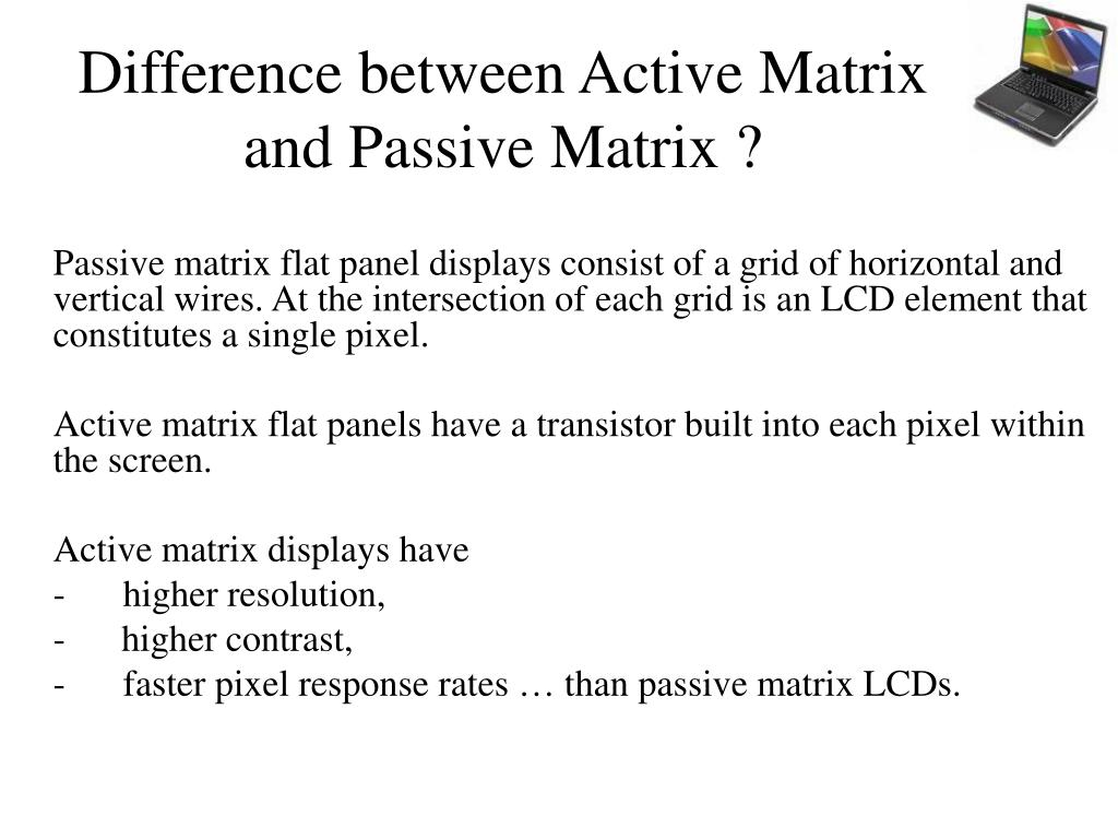 Difference between Active Matrix and Passive Matrix ?