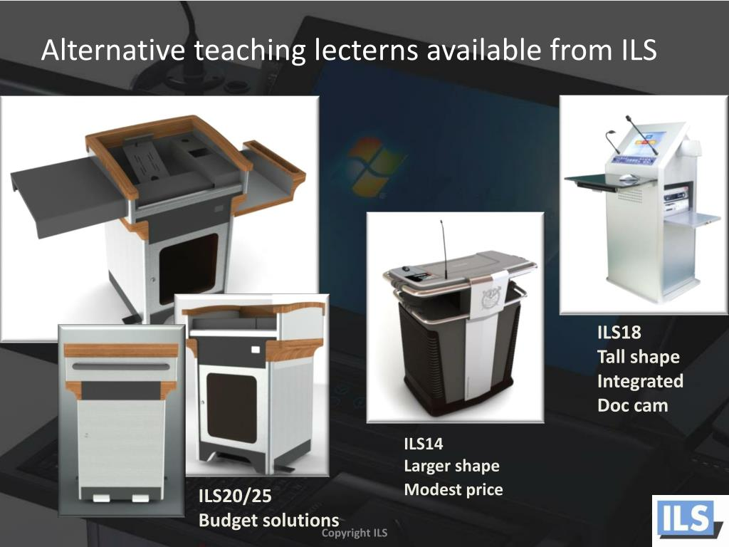 Alternative teaching lecterns available from ILS