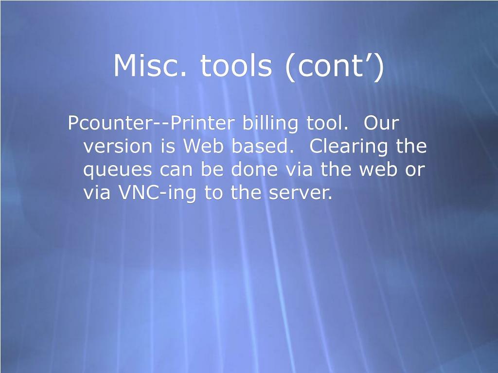 Misc. tools (cont')