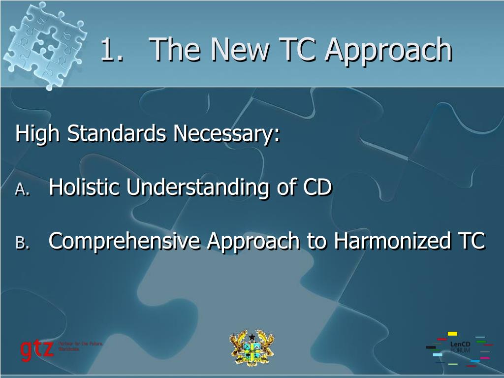 1.The New TC Approach