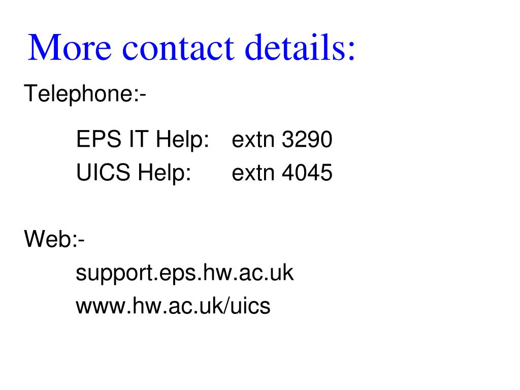 More contact details: