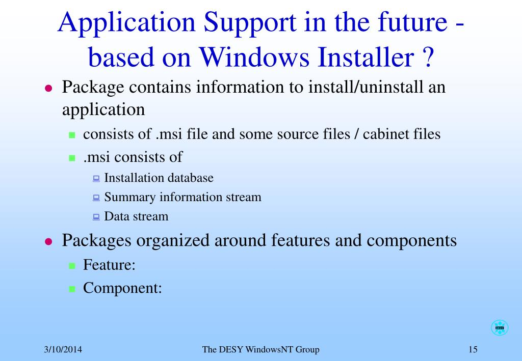 Application Support in the future - based on Windows Installer ?