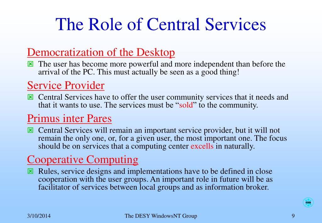The Role of Central Services