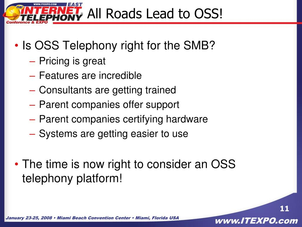 All Roads Lead to OSS!
