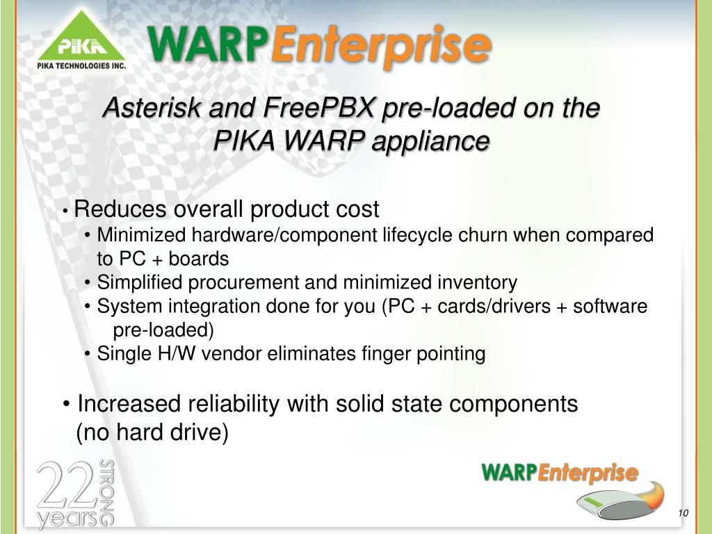 Asterisk and FreePBX pre-loaded on the PIKA WARP appliance