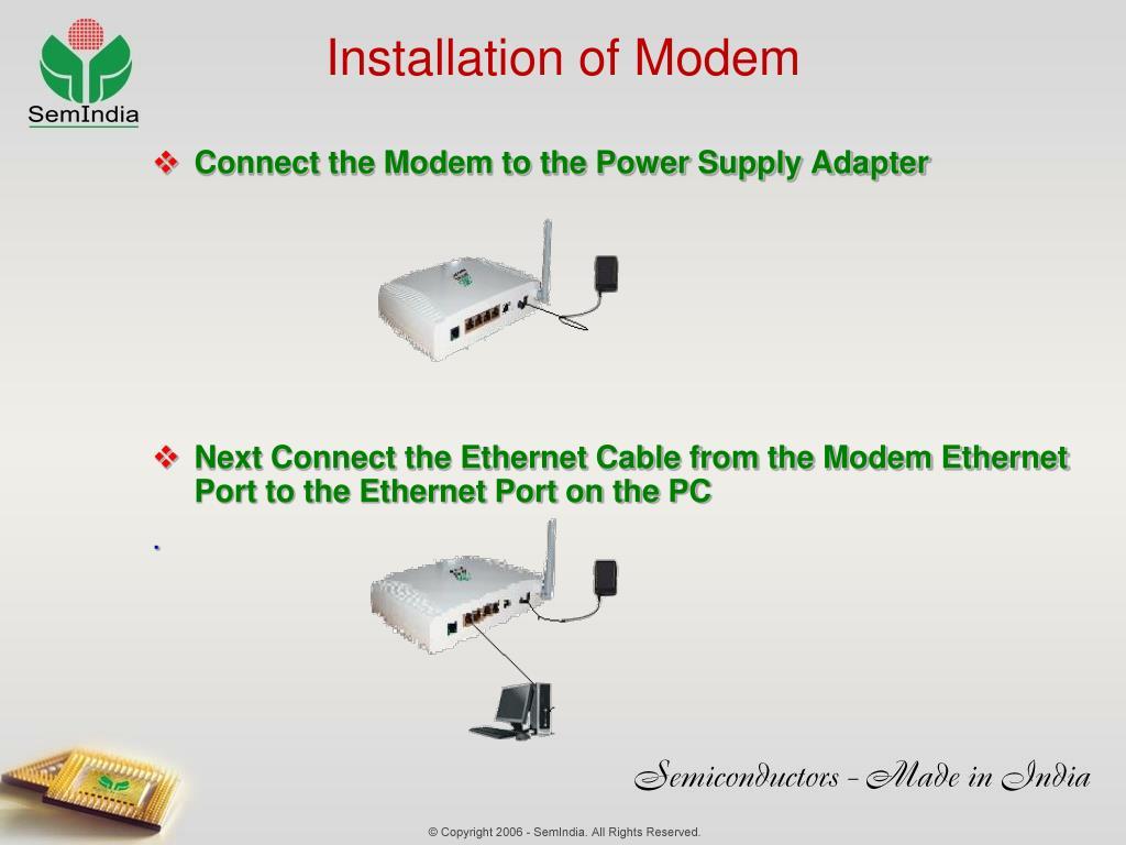 Installation of Modem
