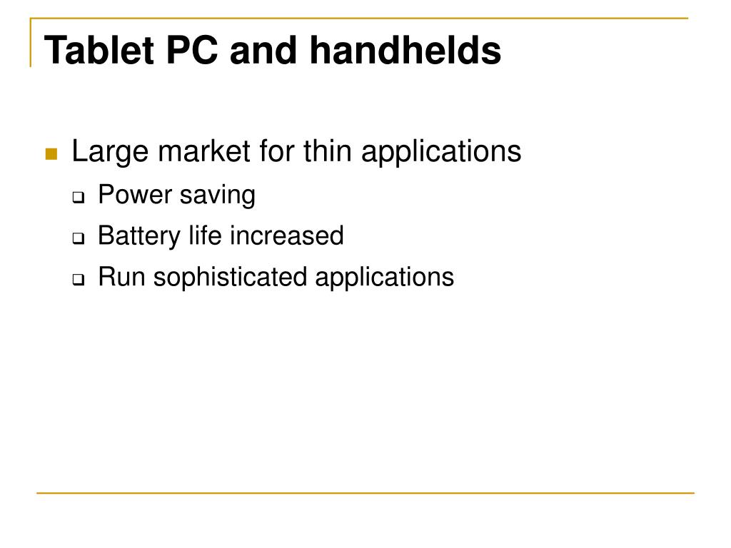Tablet PC and handhelds