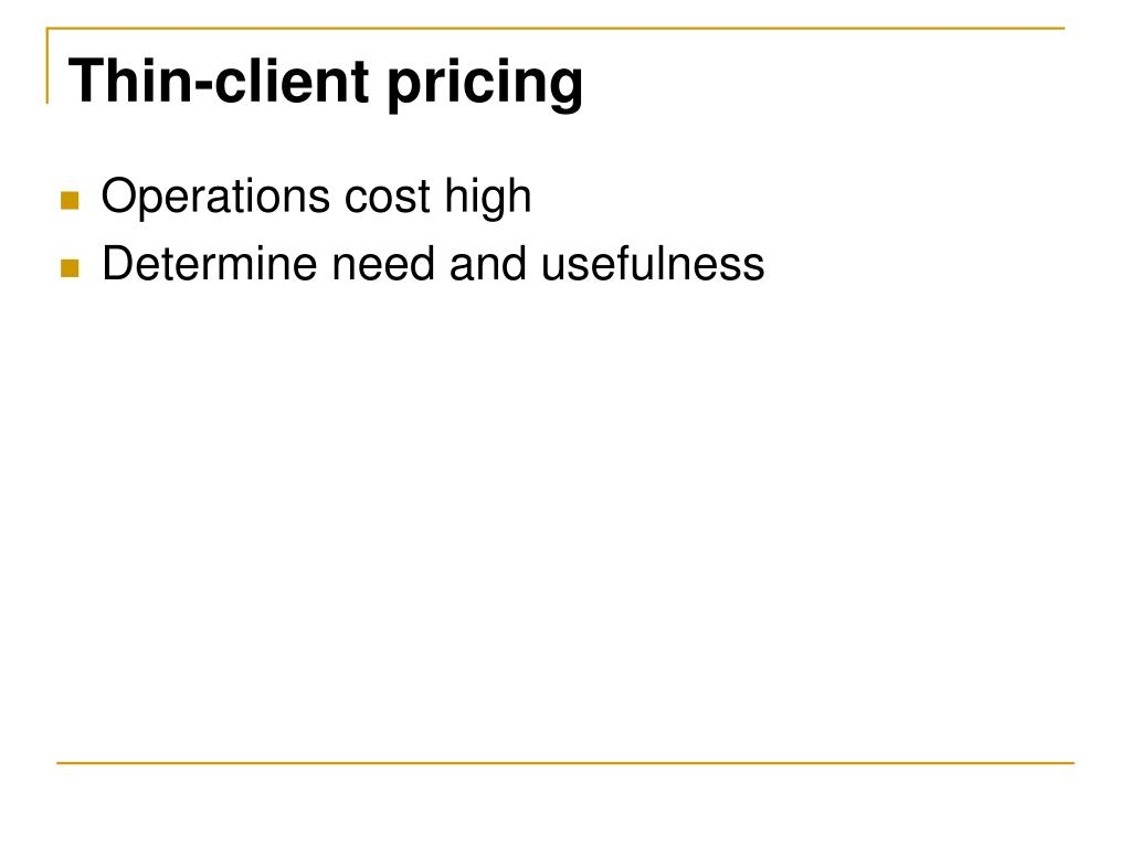 Thin-client pricing
