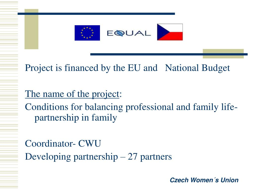 Project is financed by the EU and   National Budget