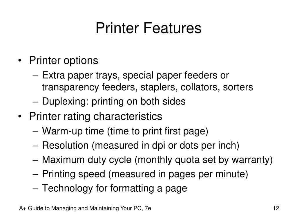 Printer Features