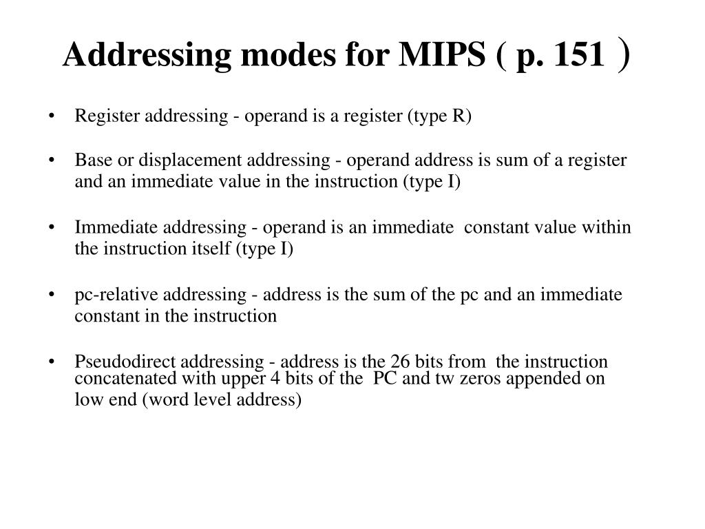 Addressing modes for MIPS ( p. 151