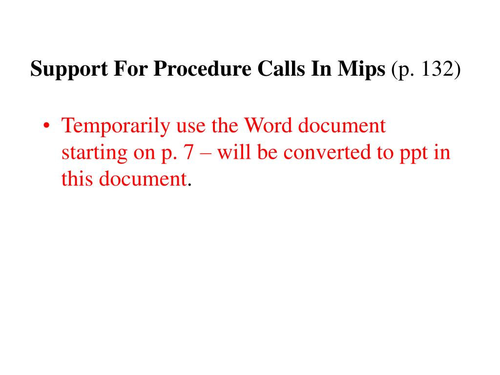 Support For Procedure Calls In Mips