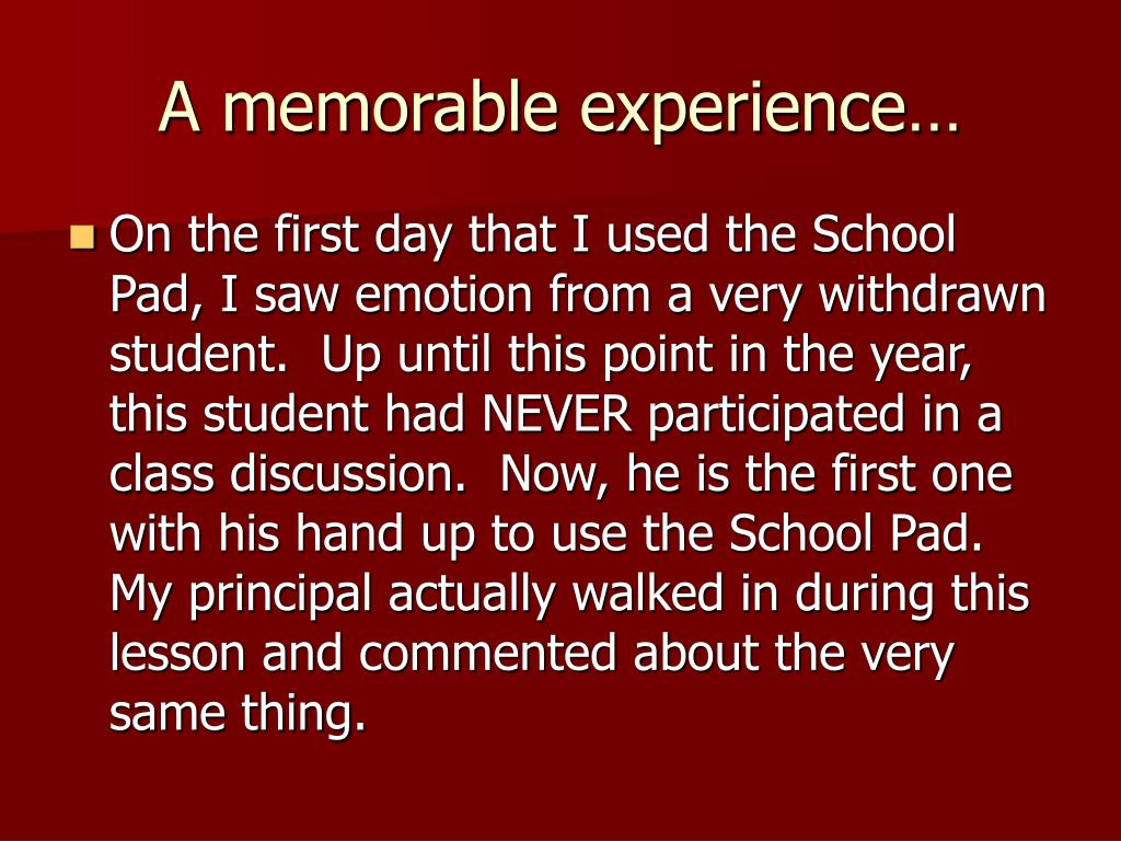 A memorable experience…