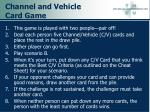 channel and vehicle card game