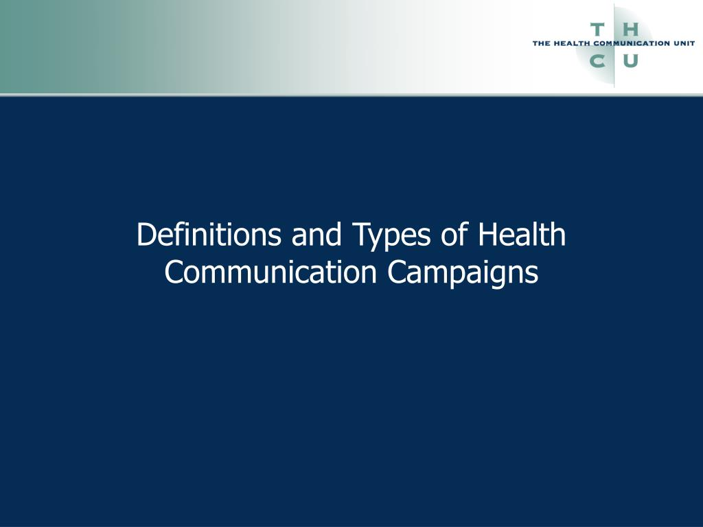 Definitions and Types of Health Communication Campaigns