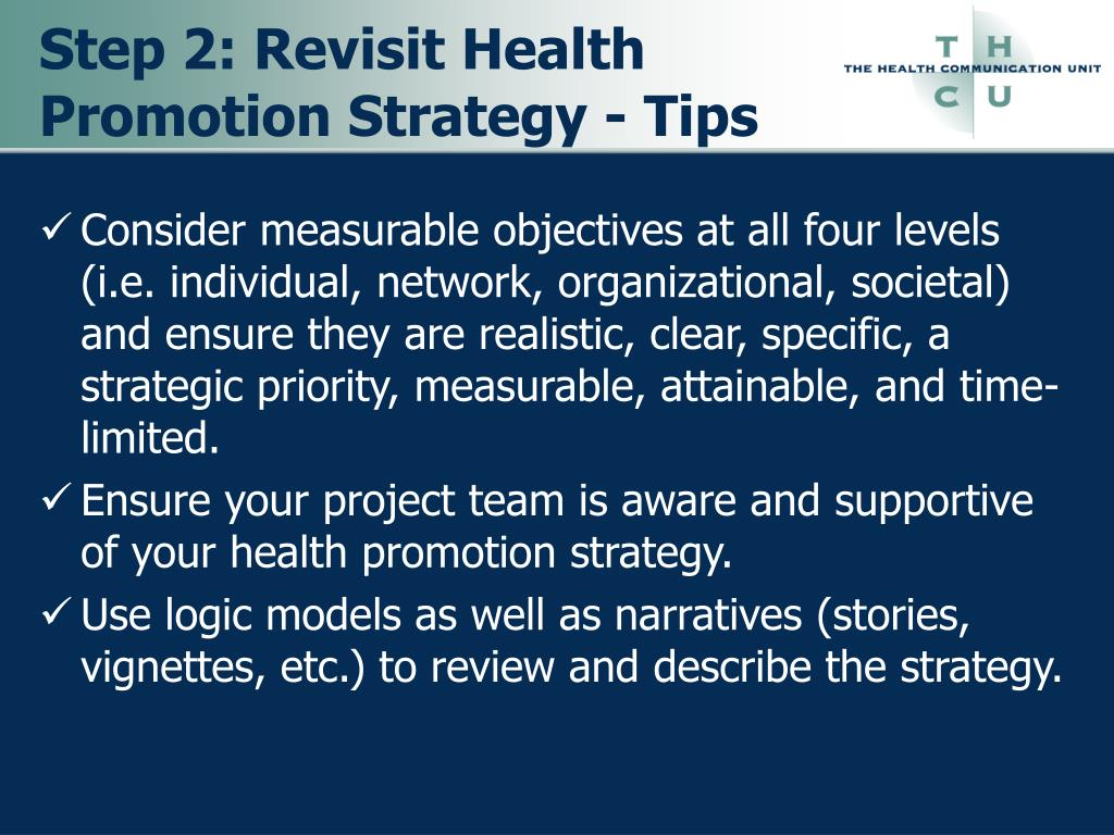 Step 2: Revisit Health Promotion Strategy - Tips