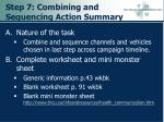 step 7 combining and sequencing action summary