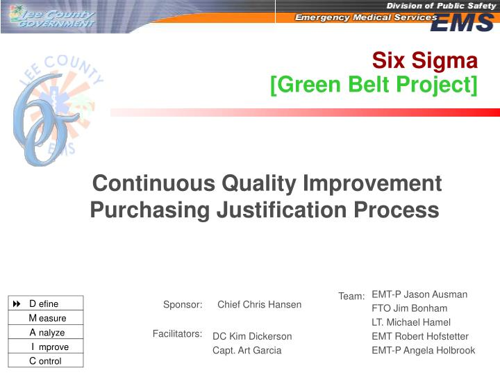 Six sigma green belt project