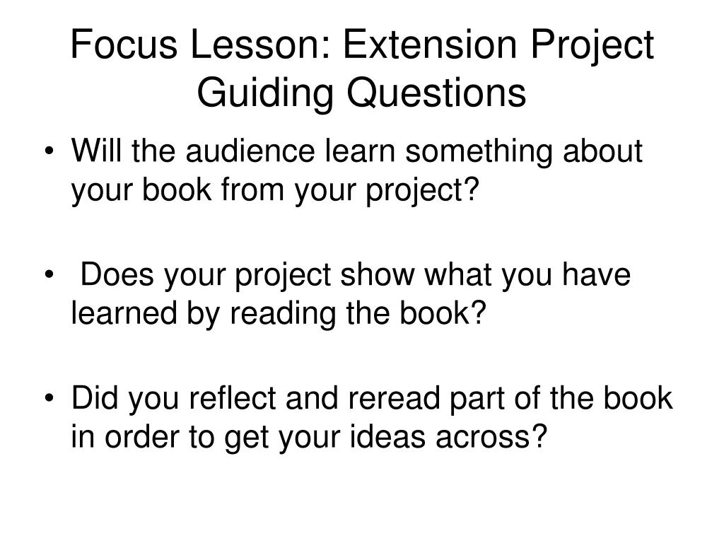 Focus Lesson: Extension Project