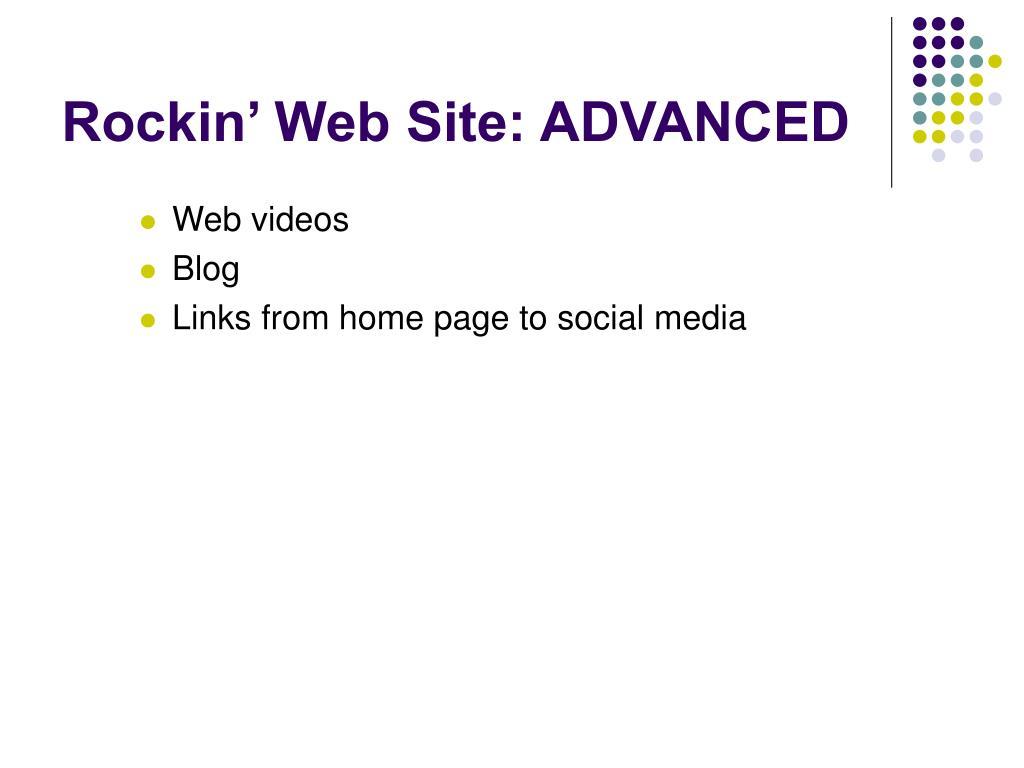 Rockin' Web Site: ADVANCED
