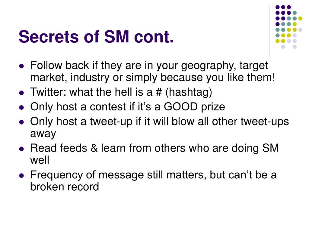 Secrets of SM cont.