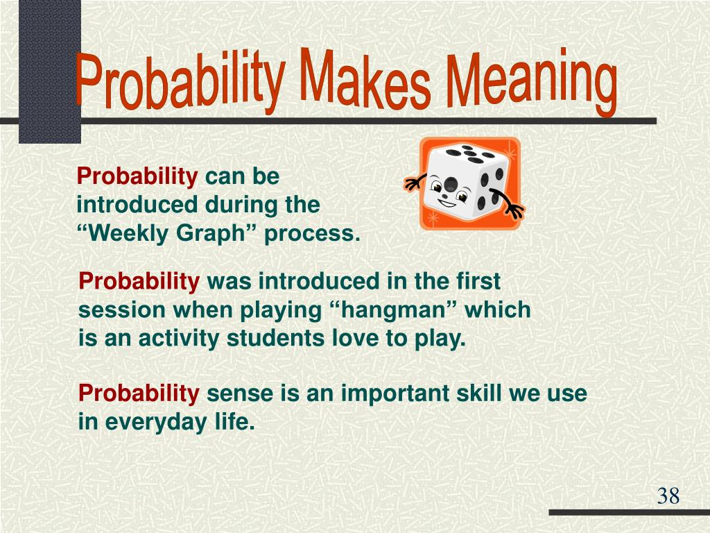 Probability Makes Meaning