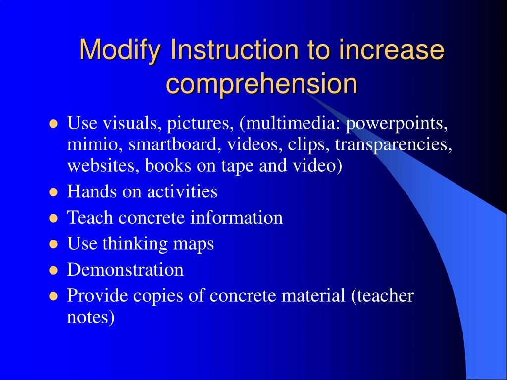 Modify Instruction to increase comprehension
