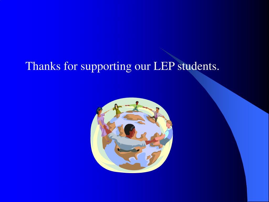 Thanks for supporting our LEP students.