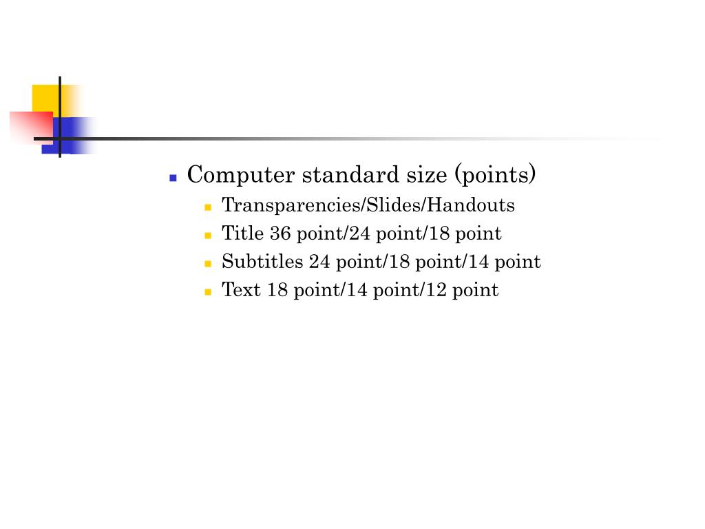 Computer standard size (points)