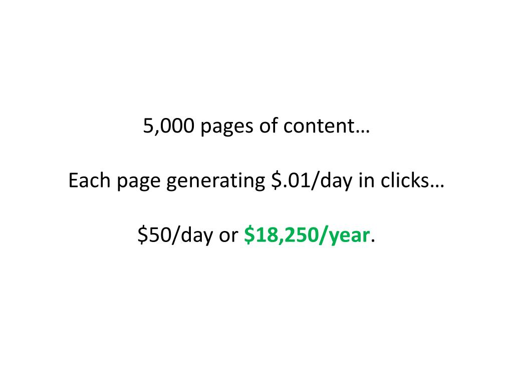 5,000 pages of content…