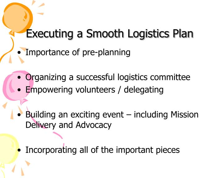 Executing a smooth logistics plan