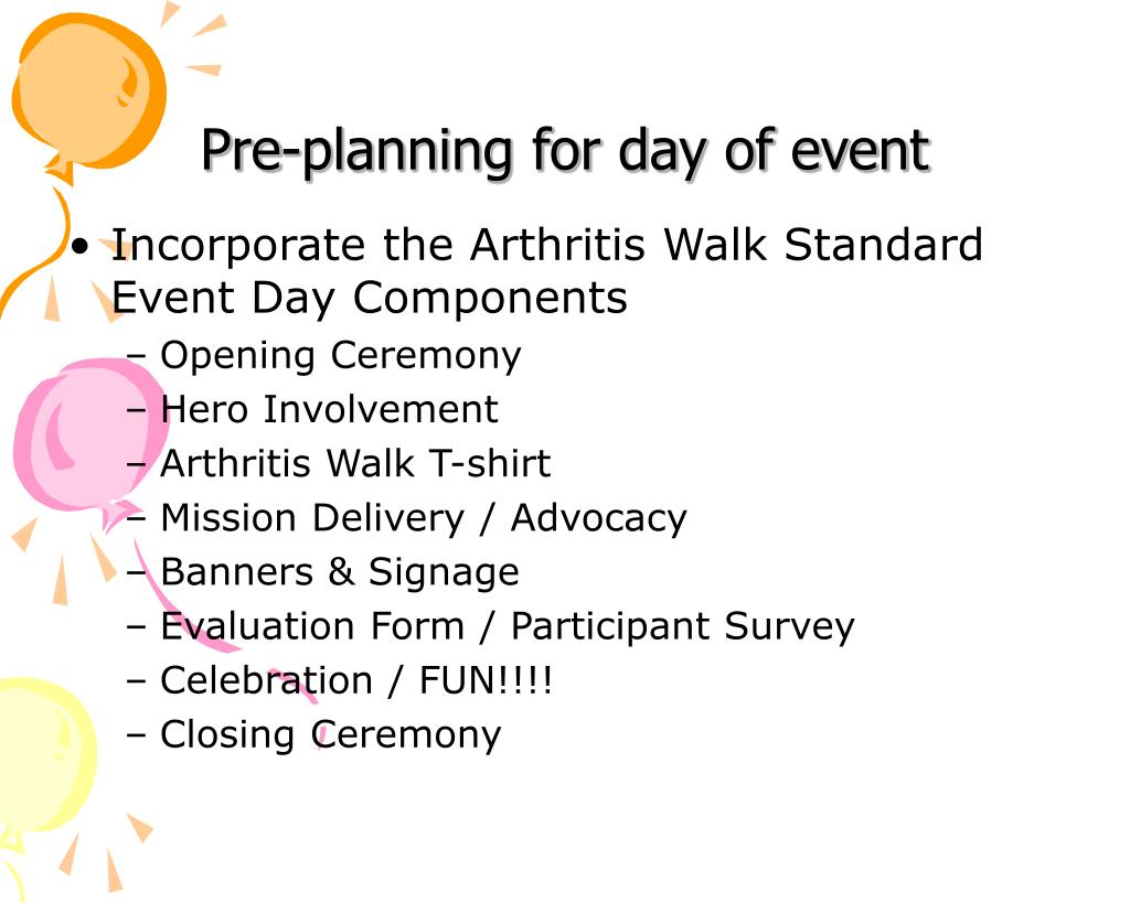 Pre-planning for day of event