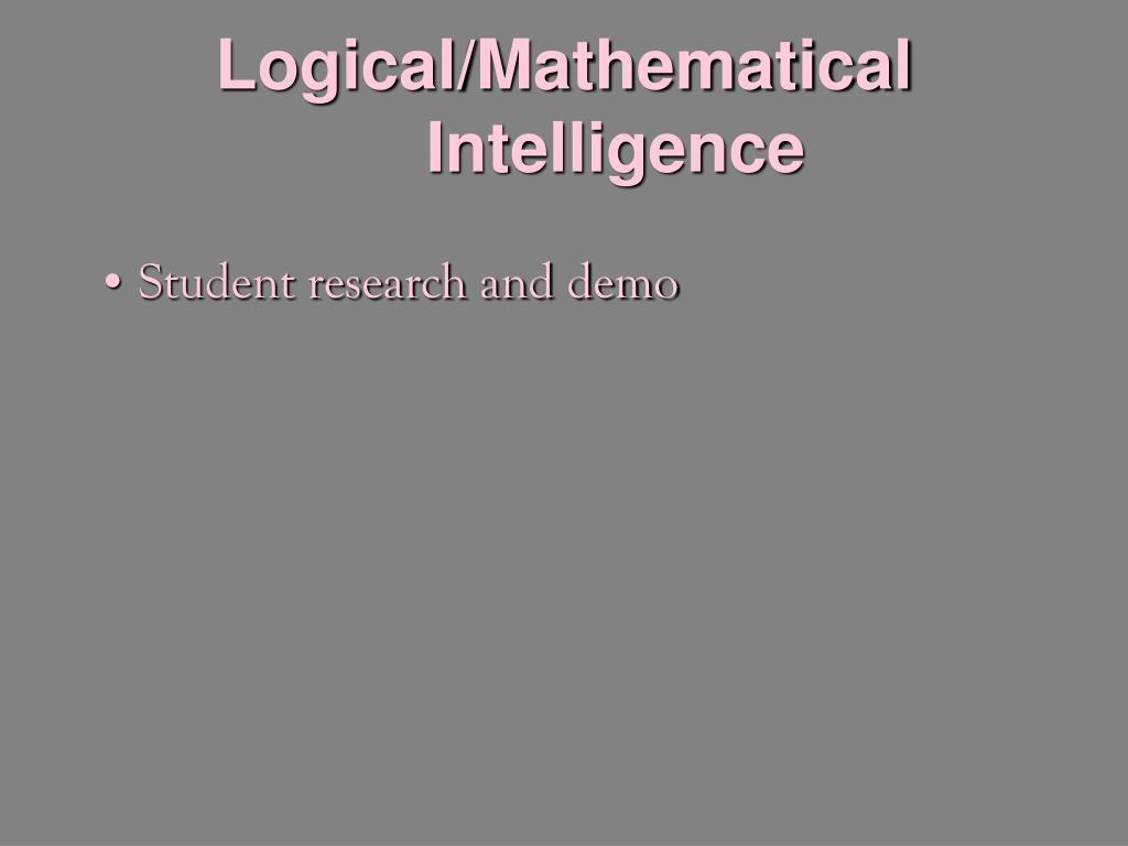Logical/Mathematical Intelligence