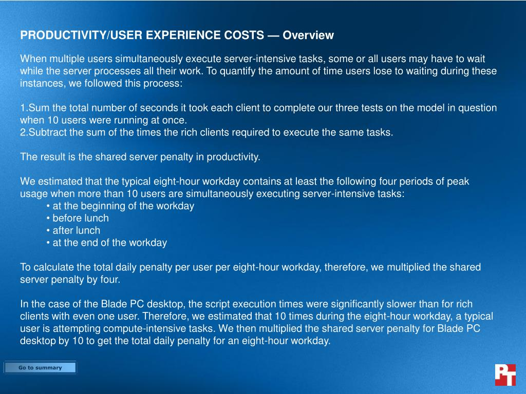PRODUCTIVITY/USER EXPERIENCE COSTS — Overview