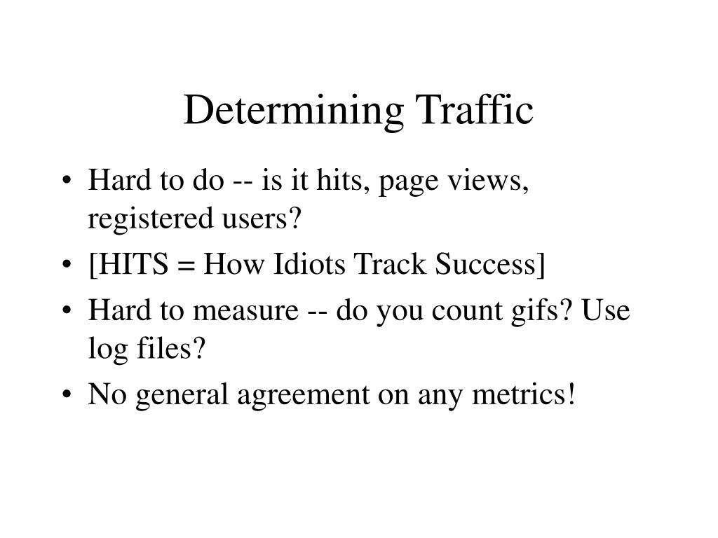 Determining Traffic