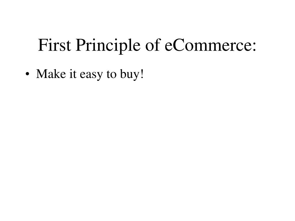First Principle of eCommerce: