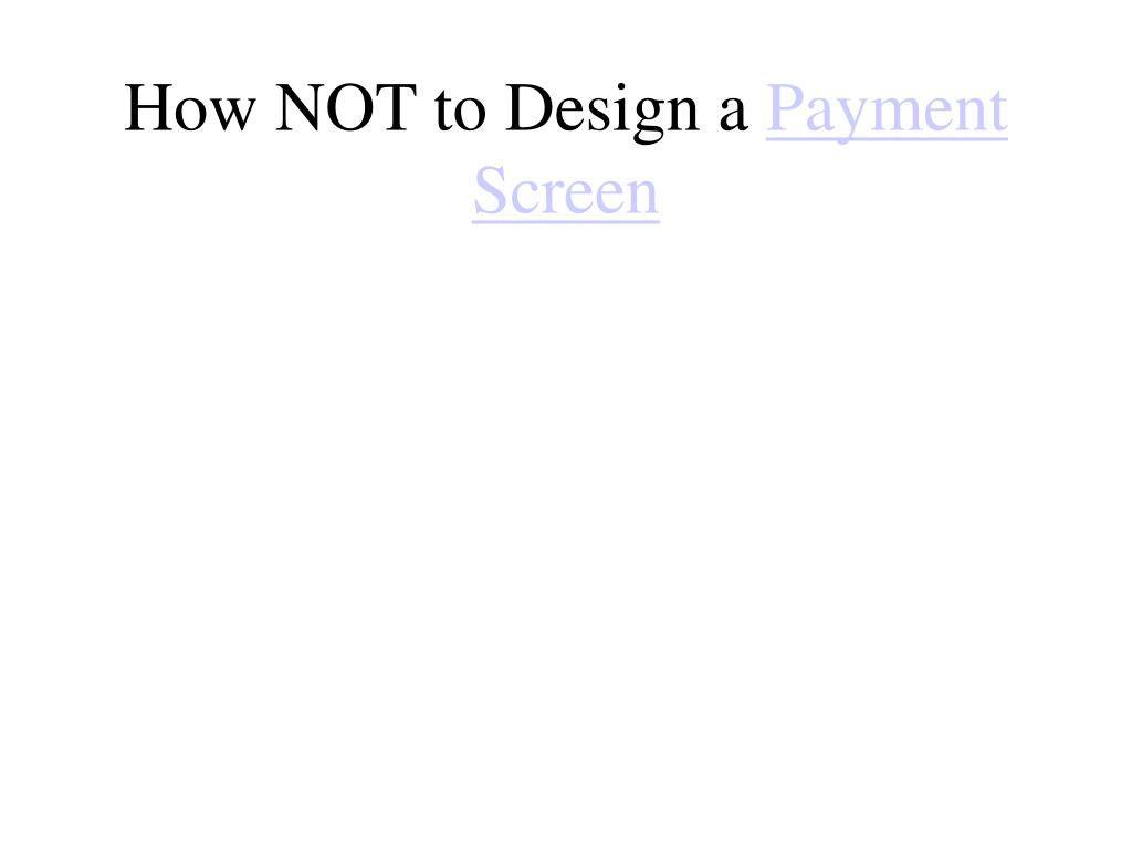 How NOT to Design a