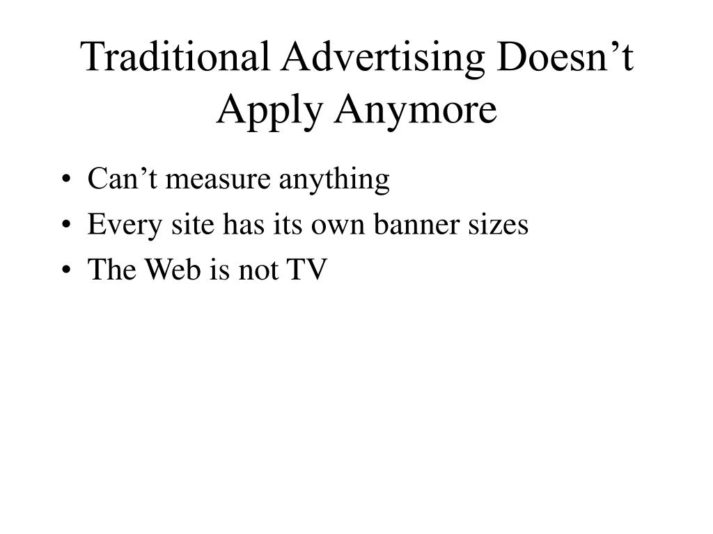 Traditional Advertising Doesn't Apply Anymore