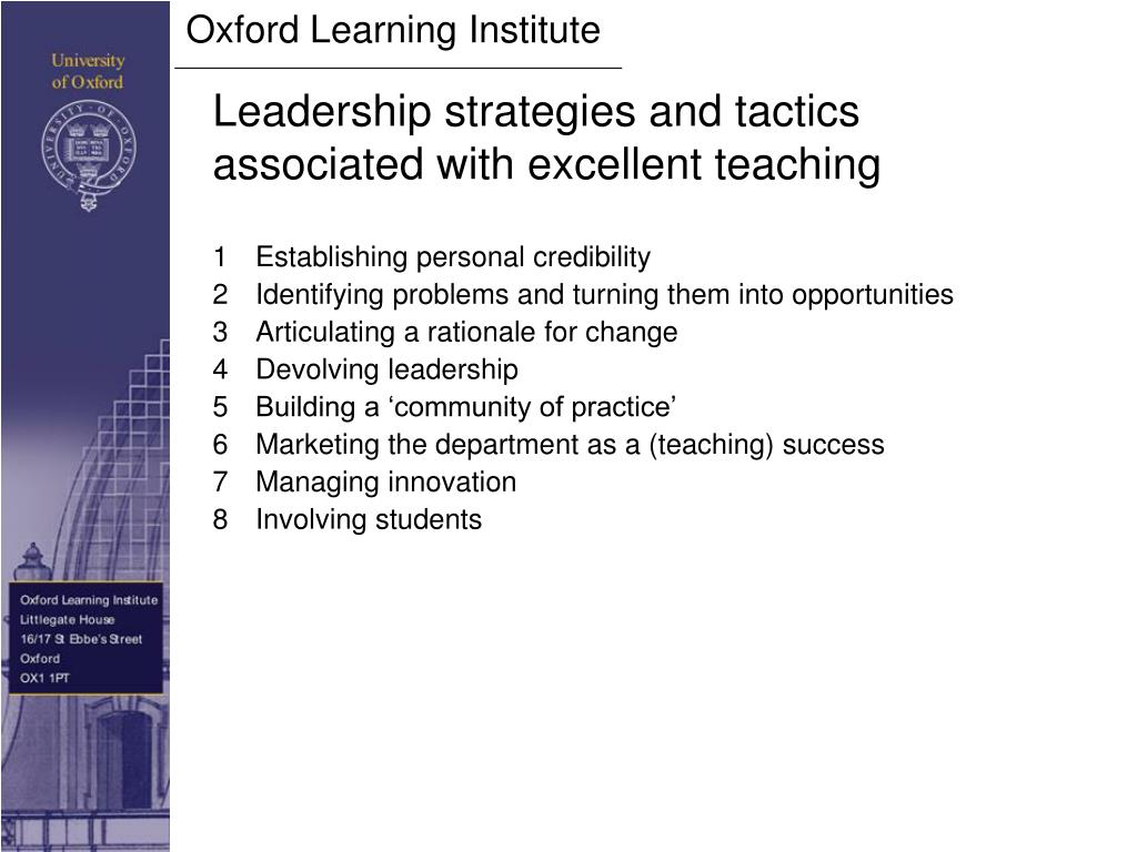 Leadership strategies and tactics associated with excellent teaching
