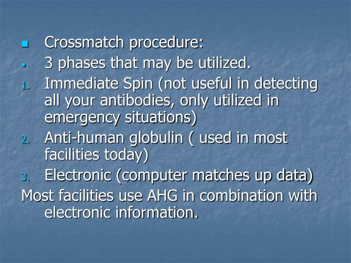 Crossmatch procedure: