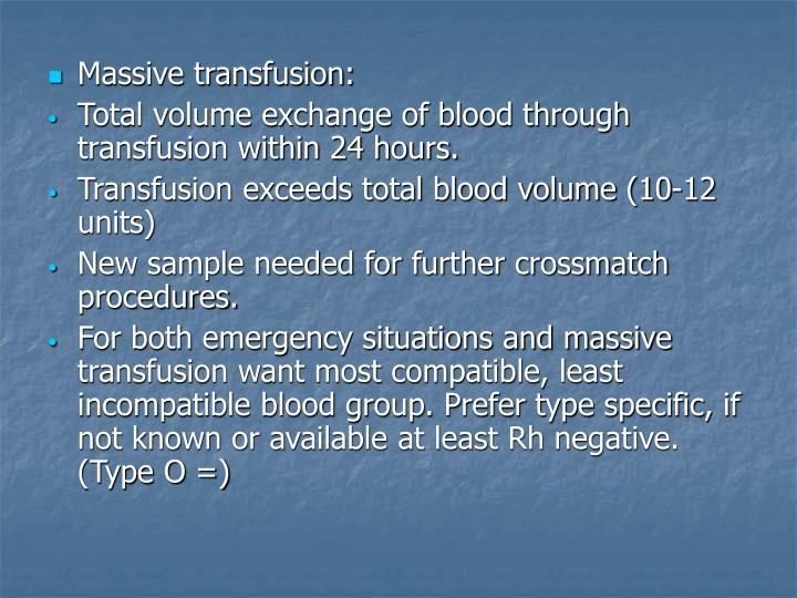 Massive transfusion: