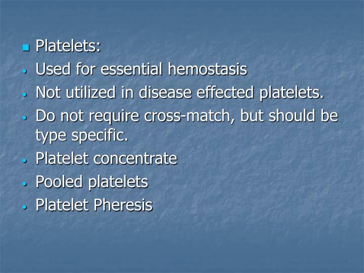 Platelets: