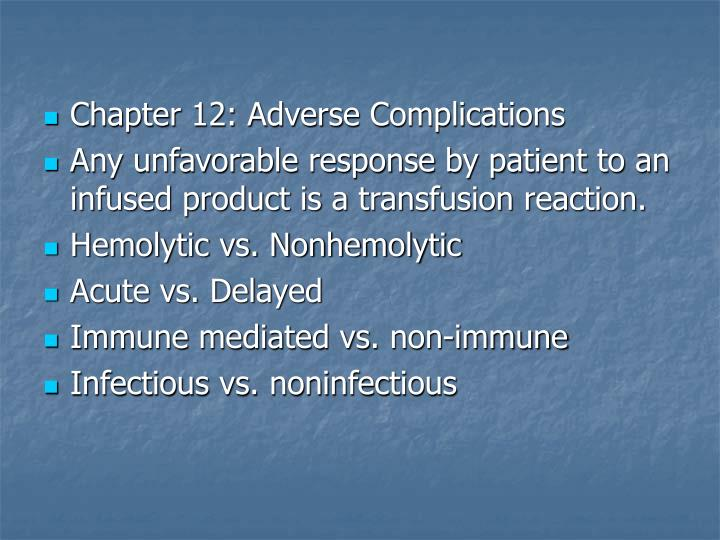 Chapter 12: Adverse Complications